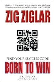 Born to Win by Zig Ziglar & Tom Ziglar