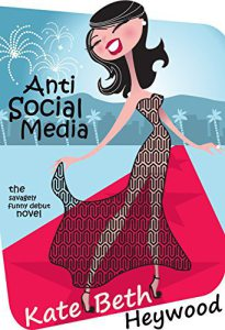 Anti-Social Media by Kate Beth Heywood