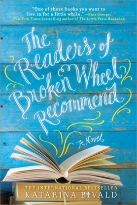 The Readers Of Broken Wheel Recommend by Katarina Bivald