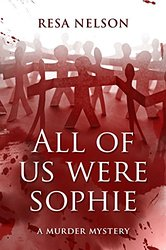 All of Us were Sophie by Resa Nelson