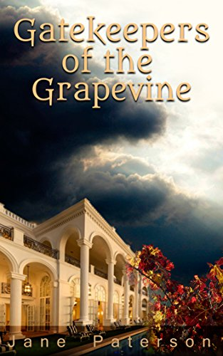 gatekeepers-of-the-grapevine-by-jane-paterson