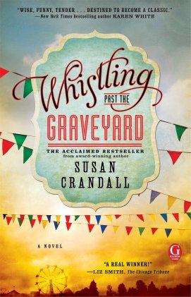 whistling-past-the-graveyard-by-susan-crandall