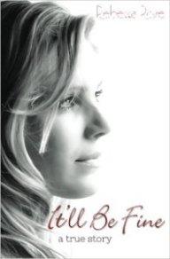itll-be-fine-a-true-story-by-rebecca-rose