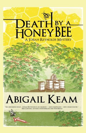 Death By A Honey Bee by Abigail Keam