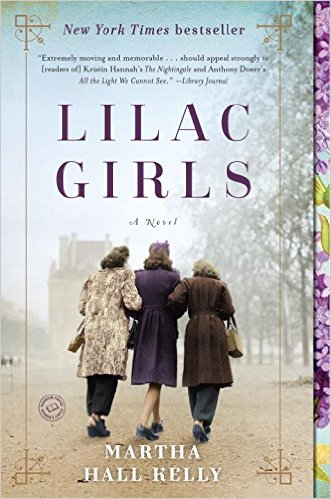 The Lilac Girls by Martha Hall Kelly