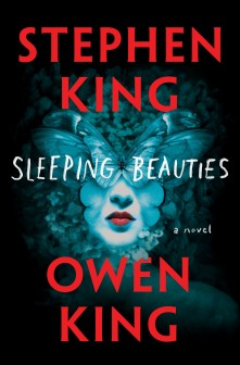 Sleeping Beauties by Stephen King & Owen King
